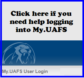 Click here if you need help logging into My.UAFS